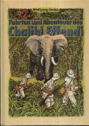 Zeiske, Wolfgang:  Fahrten und Abenteuer des Chalihl Effendi