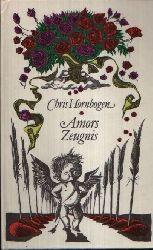 Hornbogen, Chris; Amors Zeugnis 2. Auflage