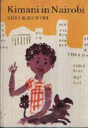 Richter, Götz R.: Kimani in Nairobi Illustration von Konrad Golz 1. Auflage
