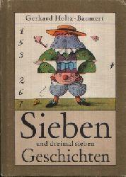 Holtz-Baumert, Gerhard; Sieben und dreimal sieben Geschichten 5. Auflage
