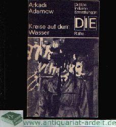 Adamow, Arkadi: Kreise auf dem Wasser Delikte, Indizien, Ermittlungen 2. Auflage