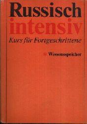 Kohls, Siegfried; Russisch intensiv - Kurs für Fortgeschrittene - Wissenspeicher 1. Auflage