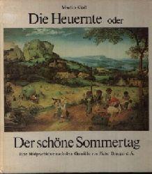 Kloß, Martin; Die Heuernte oder Der schöne Sommertag Eine Bildgeschichte nach dem Gemälde von Pieter Bruegel d. Ä. 2. und 4. Auflage