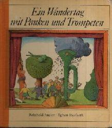Andert, Reinhold und Egbert Herfurth: Ein Wandertag mit Pauken und Trompeten