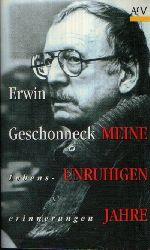 Agde, Günter; Erwin Geschonneck - Meine unruhigen Jahre 3. erweiterte Auflage