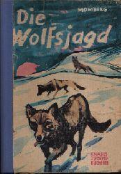 Momberg, Hans-Jürgen: Die Wolfsjagd o.A.