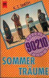 Smith, K.T.: Sommerträume Beverly Hills 90210