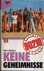 Gilden, Mel; Beverly Hills 90210: Keine Geheimnisse 5. Auflage