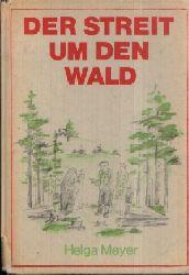 Meyer, Helga: Der Streit um den Wald 2. Auflage