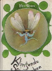 Blysnez, Viktor: Klingende Spinnweben 1. Auflage