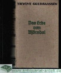 Gulbranssen, Trygve; Das Erbe von Björndal (71. bis 80. tausend)