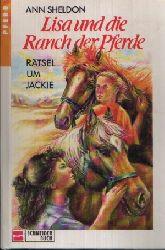 Sheldon, Ann: Lisa und die Ranch der Pferde Rätsel um Jackie Band 5