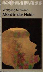 Mittmann, Wolfgang: Mord in der Heide 2. Auflage