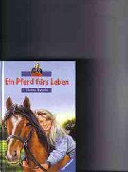 Brezina, Thomas: Ein  Pferd fürs Leben [Sonderausg.]