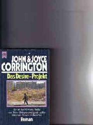 Corrington, John   Corrington,  Joyce und  Joyce: Das  Desire-Projekt : Roman John u. Joyce Corrington. [Dt. Übers. von Hans Weber]