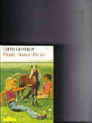 Grotkop, Edith: Pferde, Sonne, Ferien Edith Grotkop