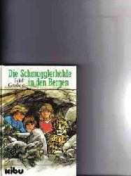Grotkop, Edith: Die  Schmugglerhöhle in den Bergen Edith Grotkop
