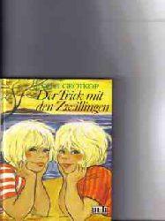 Grotkop, Edith: Der  Trick mit den Zwillingen Edith Grotkop