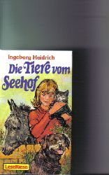 Heidrich, Ingeborg: Die  Tiere vom Seehof. Lese-Riese