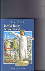 Lindell, Unni: In vier Tagen ist Vollmond. ( Ab 10 J.)