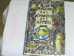 Bradshaw, Gillian: Das Königreich des Sommers : Roman. Sonderausgabe