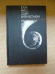 Laskowski, Wolfgang (Hrsg.)  Der Weg zum Menschen. Vom Urnebel zum Homo sapiens.