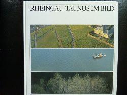 Bernhard, Karlheinz u.a.  Rheingau-Taunus im Bild.