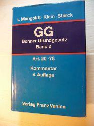 Mangoldt, Hermann von [Begr.] ; Klein, Friedrich [Bearb.] ; Starck, Christian [Hrsg.]  Das Bonner Grundgesetz - Kommentar Band. 2: Artikel 20 bis 78