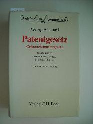 Benkard, Georg  *Patentgesetz, Gebrauchsmustergesetz : Kurz-Kommentar