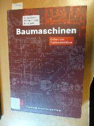 Kunze, Günter ; Göhring, Helmut ; Jacob, Klaus ; Scheffler, Martin [Hrsg.]  Baumaschinen : Erdbau- und Tagebaumaschinen ; mit 147 Tabellen