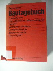 Engel, Ralf ; Korte, Bruno  Bautagebuch