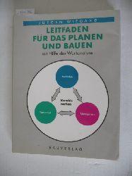 Wiegand, Jürgen  Leitfaden für das Planen und Bauen mit Hilfe der Wertanalyse