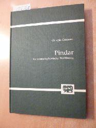 Guzzoni, Giorgio  Abhandlungen zur Philosophie, Psychologie und Pädagogik ; Bd. 165  Pindar : d. vormetaphys. Weltbezug