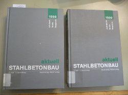 Avak Goris (Hrsg.)  Stahlbetonbau aktuell. 1998 - Jahrbuch für die Baupraxis + 1999 (2 BÜCHER)
