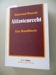 Brandt, Edmund  Recht in der Praxis  Altlastenrecht : ein Handbuch