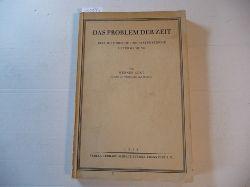 Gent, Werner  Das Problem der Zeit - Eine historische und systematische Untersuchung