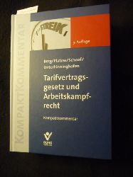 Berg, Peter ; Unterhinninghofen, Hermann ; Platow, Helmut ; Schoof, Christian  KompaktKommentar  Tarifvertragsgesetz und Arbeitskampfrecht : Kompaktkommentar