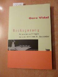 Vidal, Gore  Bocksgesang : Antworten auf Fragen vor und nach dem 11. September