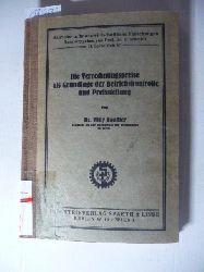 Bouffier, Willy  Die Verrechnungspreise als Grundlage der Betriebskontrolle und Preisstellung.