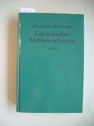 Mestmäcker, Ernst-Joachim ; Schweitzer, Heike  *Europäisches Wettbewerbsrecht