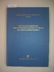 Diverse  Die Harmonisierung der Unternehmensbesteuerung im Gemeinsamen Markt : Arbeitssitzung der Fachgruppe für Europarecht der Gesellschaft für Rechtsvergleichung - Wissenschaftliche Gesellschaft für Europarecht - auf der Tagung für Rechtsvergleichung in Regensb urg vom 24. - 27. September 1969