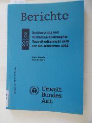Beyerlin, Ulrich ; Marauhn, Thilo  Rechtsetzung und Rechtsdurchsetzung im Umweltvölkerrecht nach der Rio-Konferenz 1992 : Forschungsbericht 101 06 072