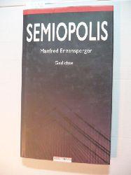 Enzensperger, Manfred  Semiopolis : Gedichte