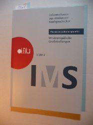 Deutsches Institut für Urbanistik (Hrsg.)  IMS - Informationen zur modernen Stadtgeschichte. Heft 1 (2013) Themenschwerpunkt: Westeuropäische Großsiedlungen
