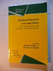 Pedler, Robin H. [Hrsg.]  Shaping European Law and Policy: the role of Committees and Comitology in the political Process