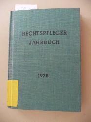 (Hrsg.) Bund Deutscher Rechtspfleger e. V., Düsseldorf.  Rechtspfleger-Jahrbuch - 1978