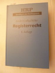 Krafka, Alexander ; Willer, Heinz  *Registerrecht