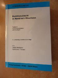 Hofmann, Harald ; Theisen, Rolf-Dieter  Kommunalrecht in Nordrhein-Westfalen : Fachbuch mit Übungsaufgaben und Lösungen