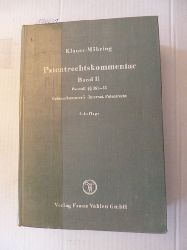 Wuesthoff, Franz ; Nirk, Rudolf  *Patentrechtskommentar / (Begr.: Georg Klauer). Von Philipp Möhring ... - Teil: 2. (§§ 36b - 55 des Patentgesetzes, Gebrauchsmustergesetz, Internationales Patentrecht