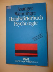 Asanger, Roland [Hrsg.]  Handwörterbuch Psychologie
